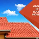 The Growth of the Roofing Industry